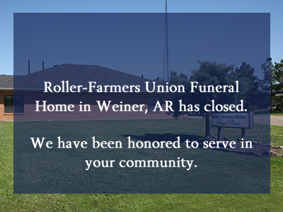 Roller Farmers Union Funeral Home Weiner Ar 870 684 7555